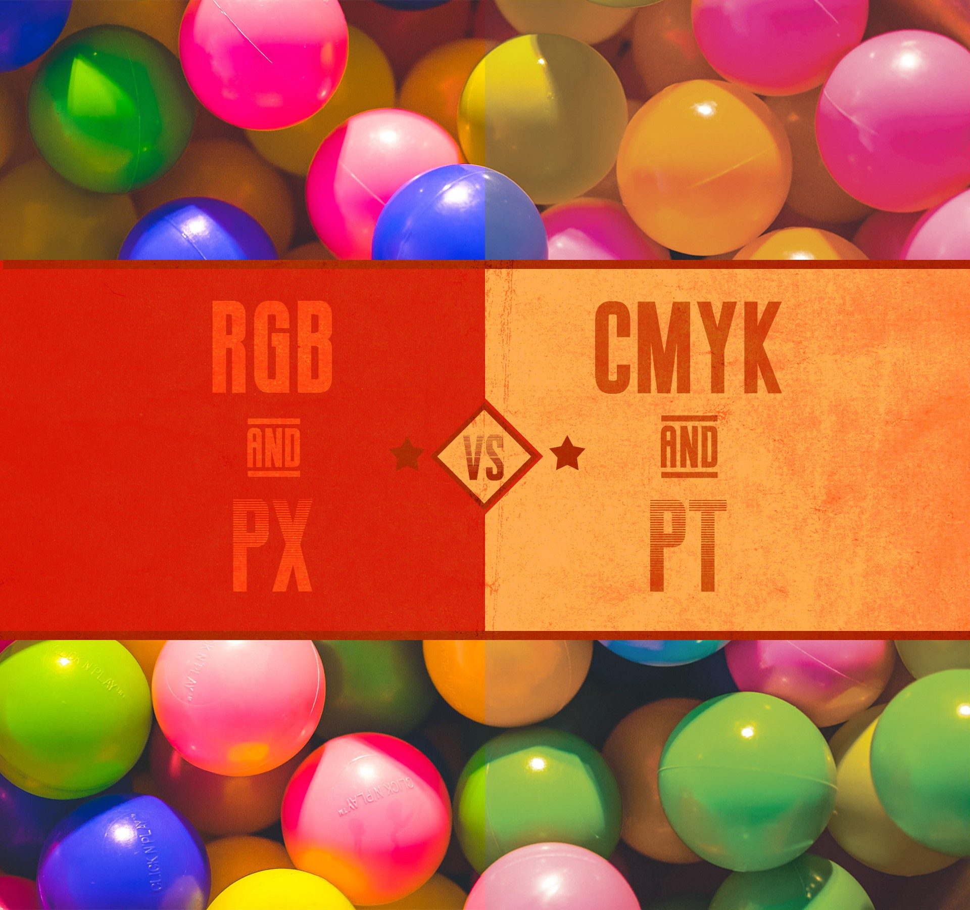 CMYK vs RGB Colors and Points vs Pixels Fonts
